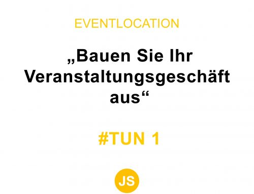 Eventlocation #TUN 1
